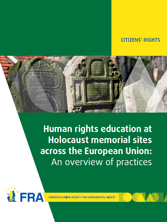 Human rights education at Holocaust memorial sites across the European Union: An overview of practices