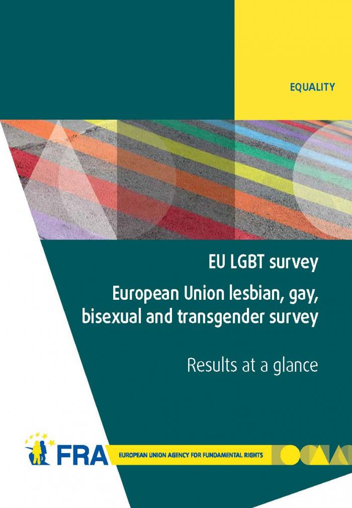 EU LGBT survey - European Union lesbian, gay, bisexual and transgender  survey - Results at a glance