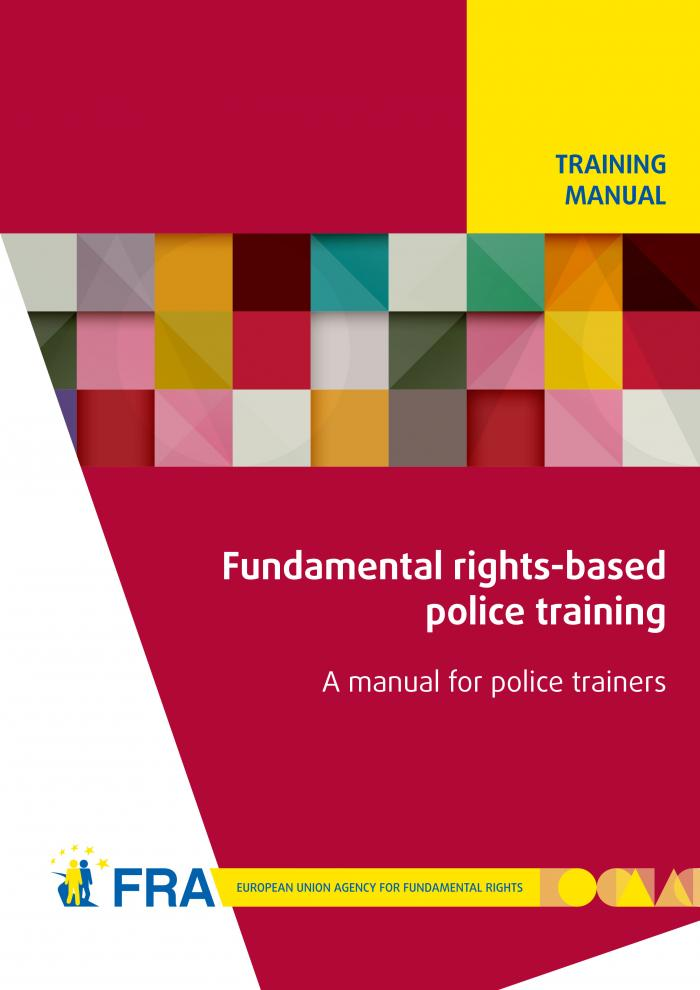 Fundamental RightsBased Police Training  A Manual For Police