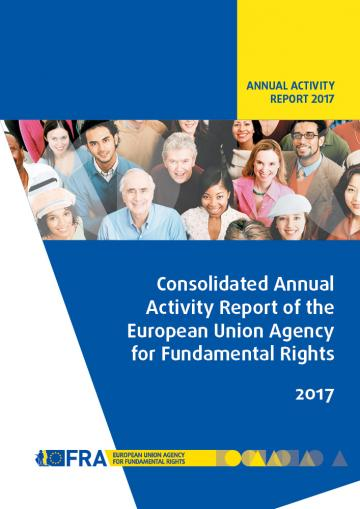 Consolidated Annual Activity Report of the European Union Agency for Fundamental Rights - 2017