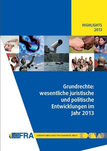 Grundrechte: wesentliche juristische und politische Entwicklungen im Jahr 2013