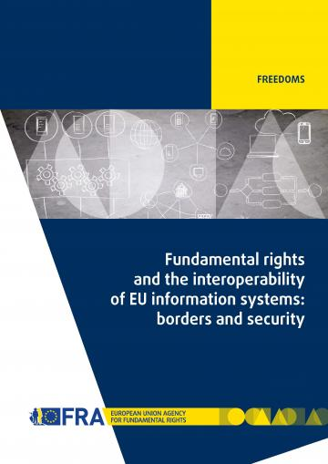Fundamental rights and the interoperability of EU information systems: borders and security