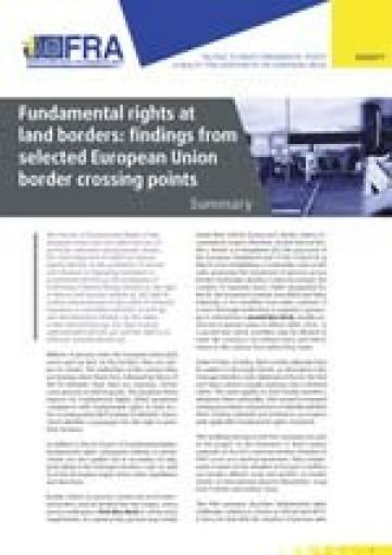 Fundamental rights at land borders: findings from selected European Union border crossing points Summary