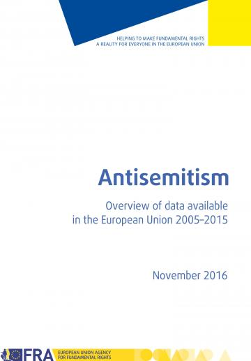 Antisemitism - Overview of data available in the European Union 2005-2015
