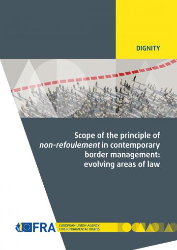 Scope of the principle of non-refoulement in contemporary border management: evolving areas of law