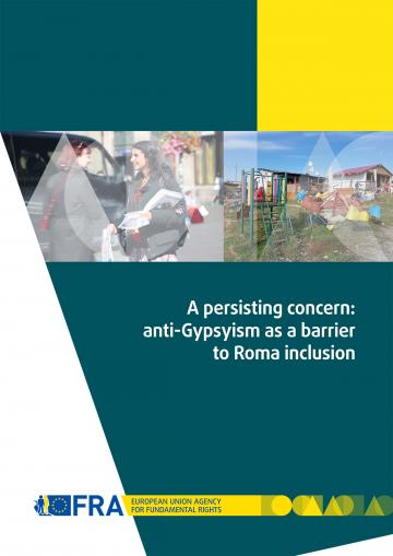 A persisting concern: anti-Gypsyism as a barrier to Roma inclusion