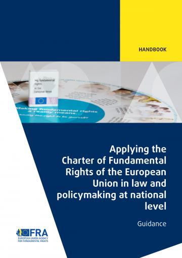 Application de la Charte des droits fondamentaux de l'Union européenne dans le processus législatif et l'élaboration des politiques à l'échelle nationale
