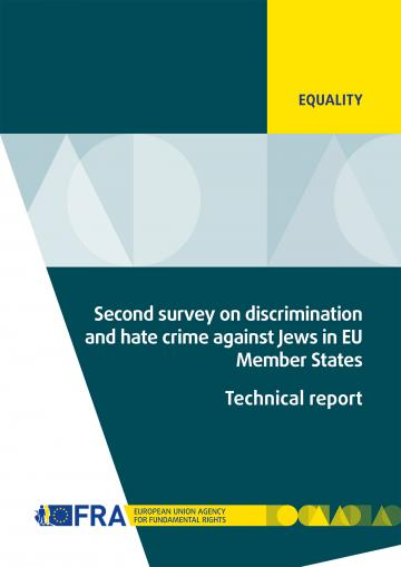 Second survey on discrimination and hate crime against Jews in EU Member States - Technical report
