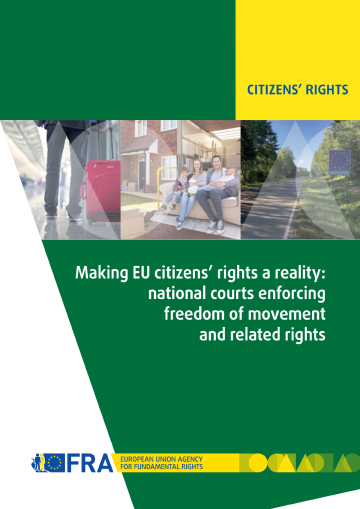 Making EU citizens' rights a reality: national courts enforcing freedom of movement and related rights