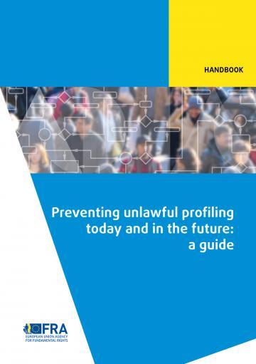 Preventing unlawful profiling today and in the future: a guide