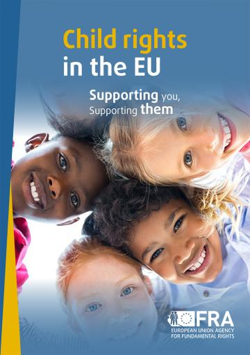 Child rights in the EU - Supporting you, Supporting them