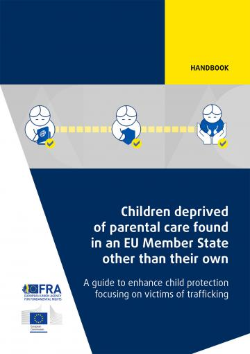 Children deprived of parental care found in an EU Member State other than their own