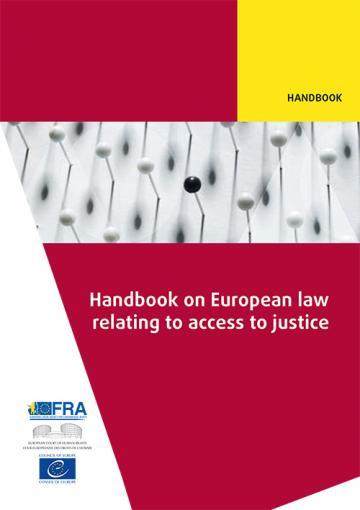 Manuel de droit européen en matière d'accès à la justice