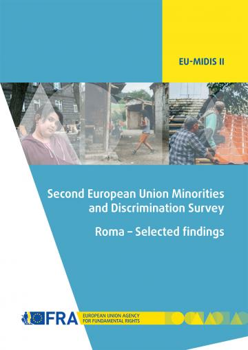 Second European Union Minorities and Discrimination Survey (EU-MIDIS II) Roma – Selected findings