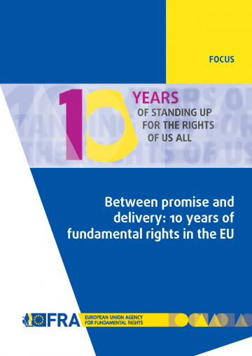 Between promise and delivery: 10 years of fundamental rights in the EU