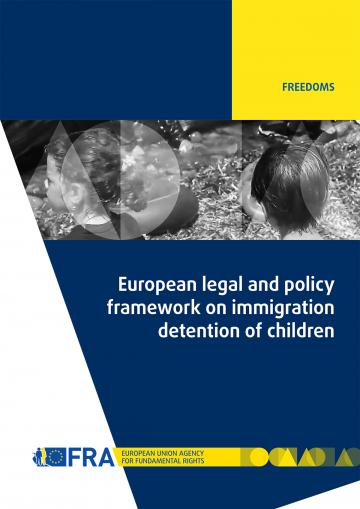 European legal and policy framework on immigration detention of children
