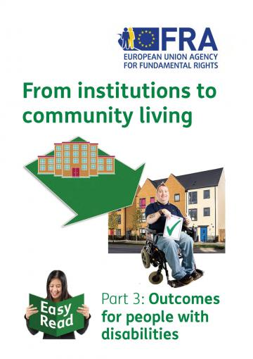 From institutions to community living - Part III: outcomes for persons with disabilities (Easy Read)