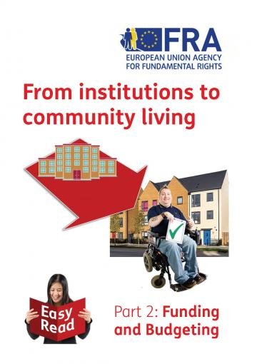From institutions to community living - Part II: funding and budgeting (Easy Read)