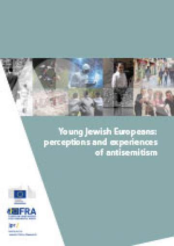 Young Jewish Europeans: perceptions and experiences of antisemitism