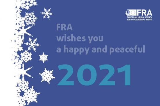 FRA wishes you a happy and peaceful 2021