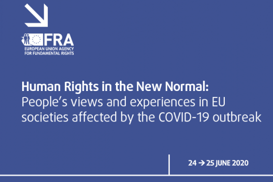 Human rights in the new normal - people's views and experiences in EU societies affected by the COVID-19 outbreak