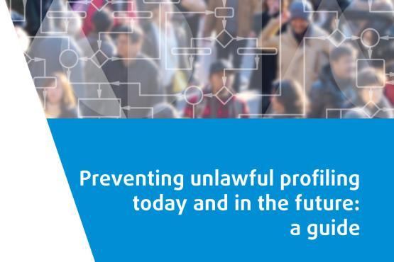 Guide pour la prévention du profilage illicite aujourd'hui et demain