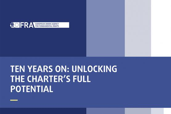 Ten years on: unlocking the Charter's full potential