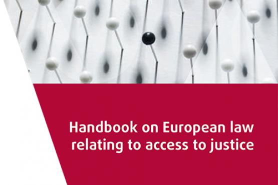 Handbook on European law relating to access to justice
