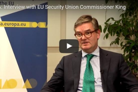 Interview with EU Security Union Commissioner King