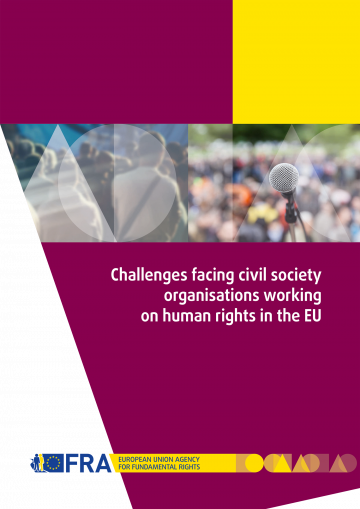 Challenges Facing Civil Society Organisations Working On Human Rights In The Eu European Union Agency For Fundamental Rights