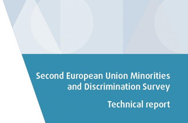 Second European Union Minorities and Discrimination Survey - Technical report