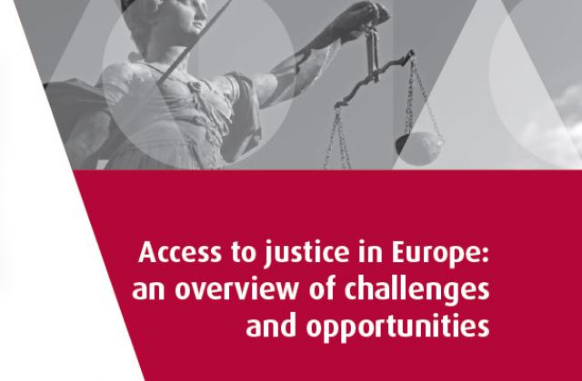 Access to justice in Europe: an overview of challenges and opportunities