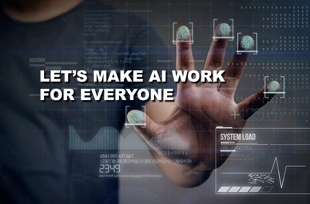 Let's make AI work for everyone