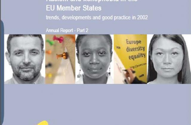 Racism and xenophobia  in the EU Member States trends, developments and good practice in 2002