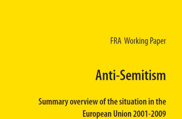 Antisemitism Summary overview of the situation in the European Union 2001-2009