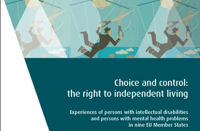 Choice and control: the right to independent living