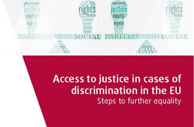 Access to justice in cases of discrimination in the EU – Steps to further equality