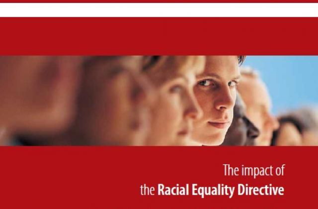 The impact of the Racial Equality Directive - Views of trade unions and employers in the European Union (Strengthening the fundamental rights architecture in the EU IV)