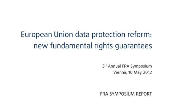 Report of the 3rd Annual FRA Symposium on data protection now available