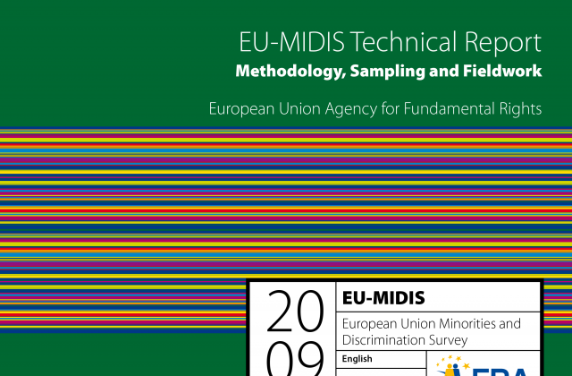EU-MIDIS Technical report: Methodology, sampling and fieldwork