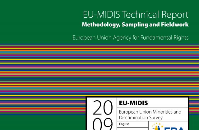 EU-MIDIS Technical report: Methodology, sampling and fieldwork