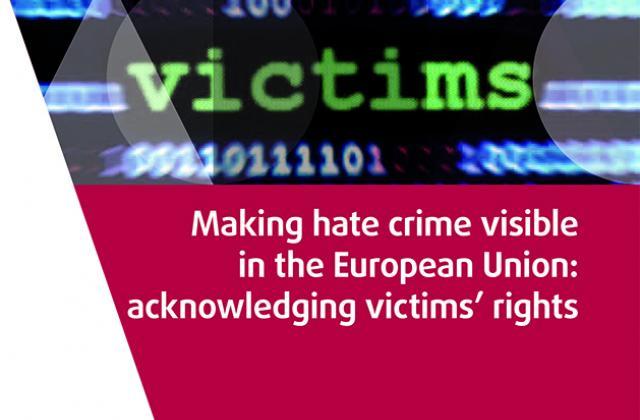 Mettre en évidence les crimes de haine dans l'Union européenne : reconnaître les droits des victimes