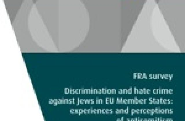 Technical report: FRA survey - Discrimination and hate crime against Jews in EU Member States: experiences and perceptions of antisemitism