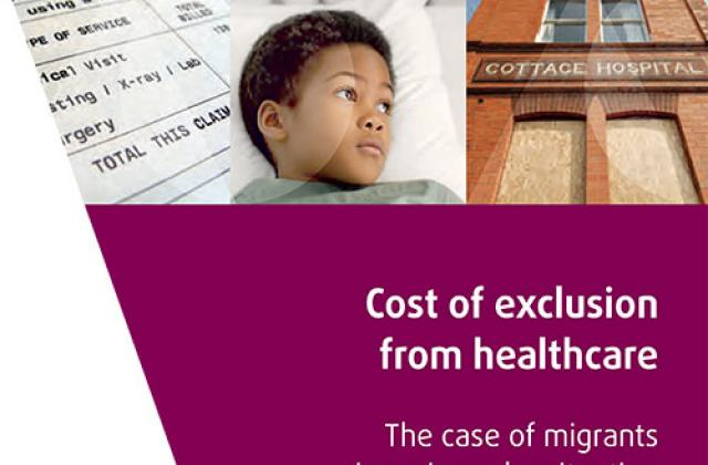 Cost of exclusion from healthcare – The case of migrants in an irregular situation