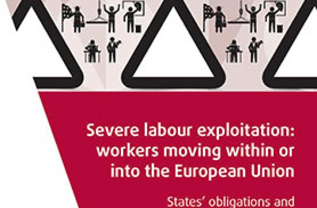 Severe labour exploitation: workers moving within or into the European Union