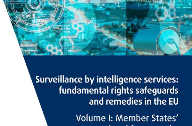 Surveillance by intelligence services - Volume I: Member States' legal frameworks