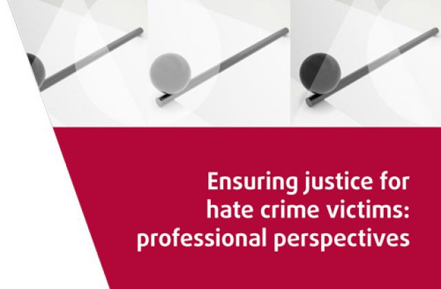 Ensuring justice for hate crime victims: professional perspectives