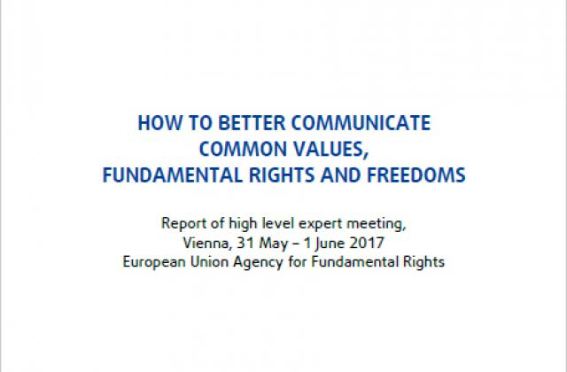 How to better communicate common values, fundamental rights and freedoms – Meeting report