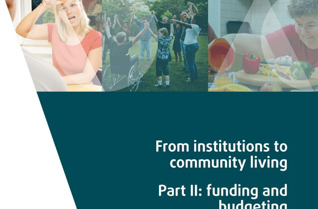 From institutions to community living - Part II: funding and budgeting