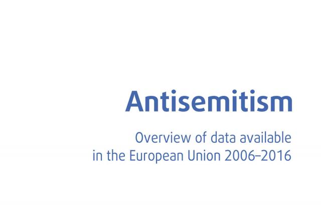 Antisemitism - Overview of data available in the European Union 2006–2016
